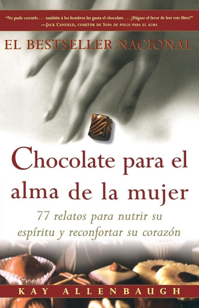 Chocolate Para El Alma de La Mujer als Taschenbuch