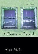 A Choice to Cherish