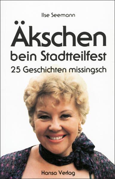 Äkschen bein Stadtteil-Fest als Buch von Ilse S...