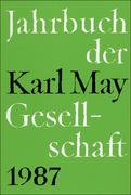 Jahrbuch der Karl - May - Gesellschaft 1987