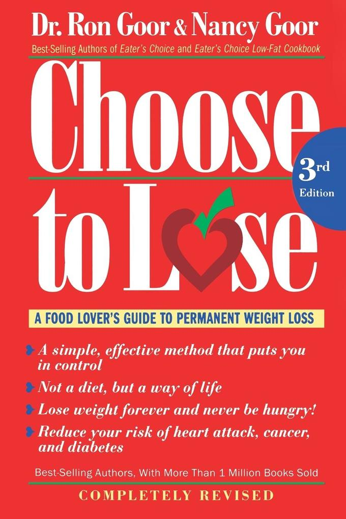 Choose to Lose: A Food Lover's Guide to Permanent Weight Loss als Taschenbuch
