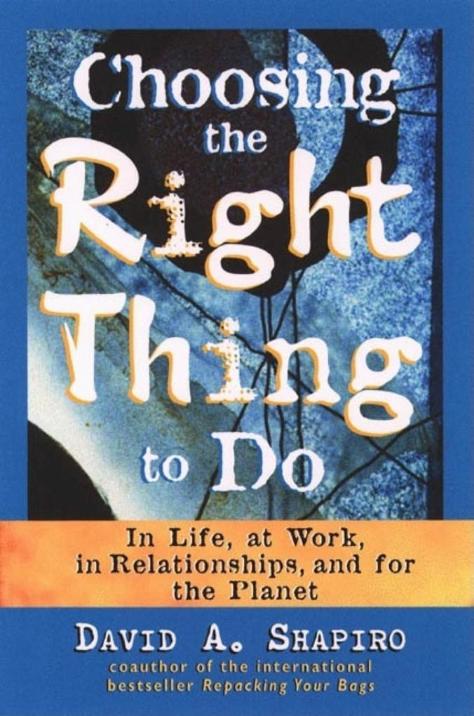 Choosing the Right Thing to Do als Taschenbuch