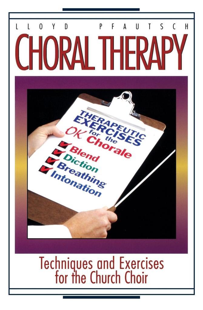 Choral Therapy als Taschenbuch
