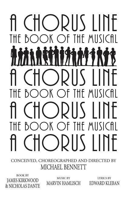 A Chorus Line: The Complete Book of the Musical als Taschenbuch