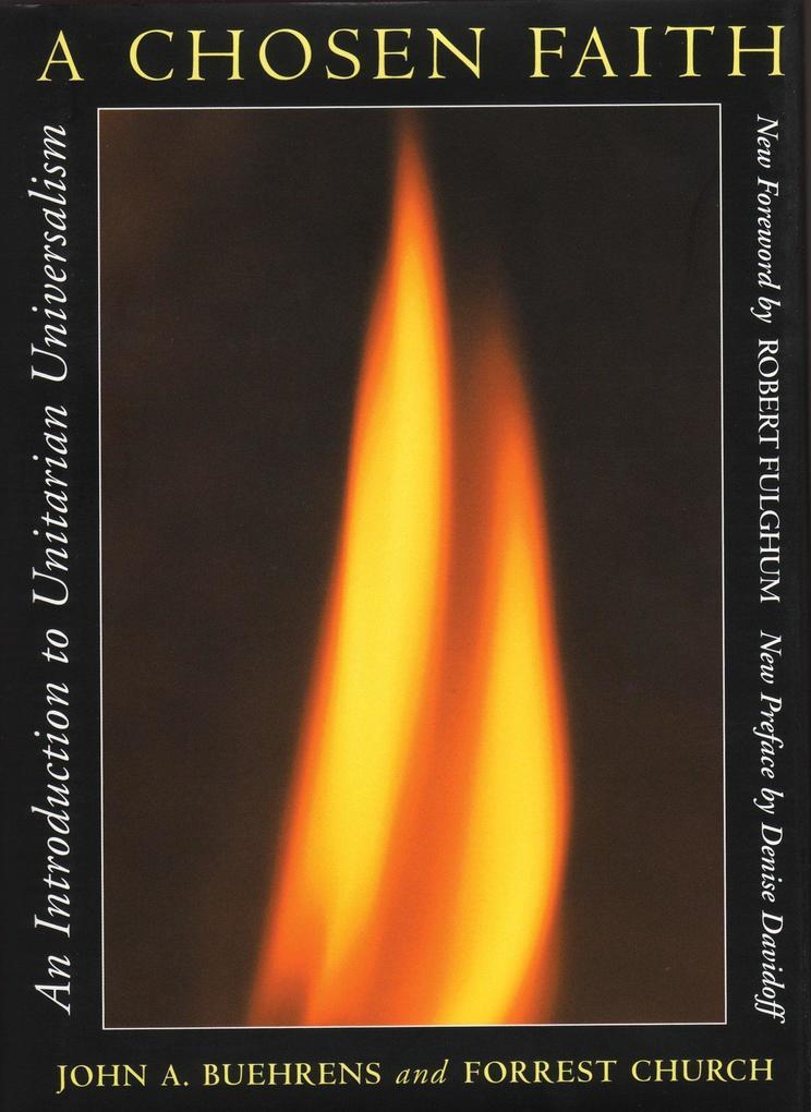 A Chosen Faith: An Introduction to Unitarian Universalism als Taschenbuch
