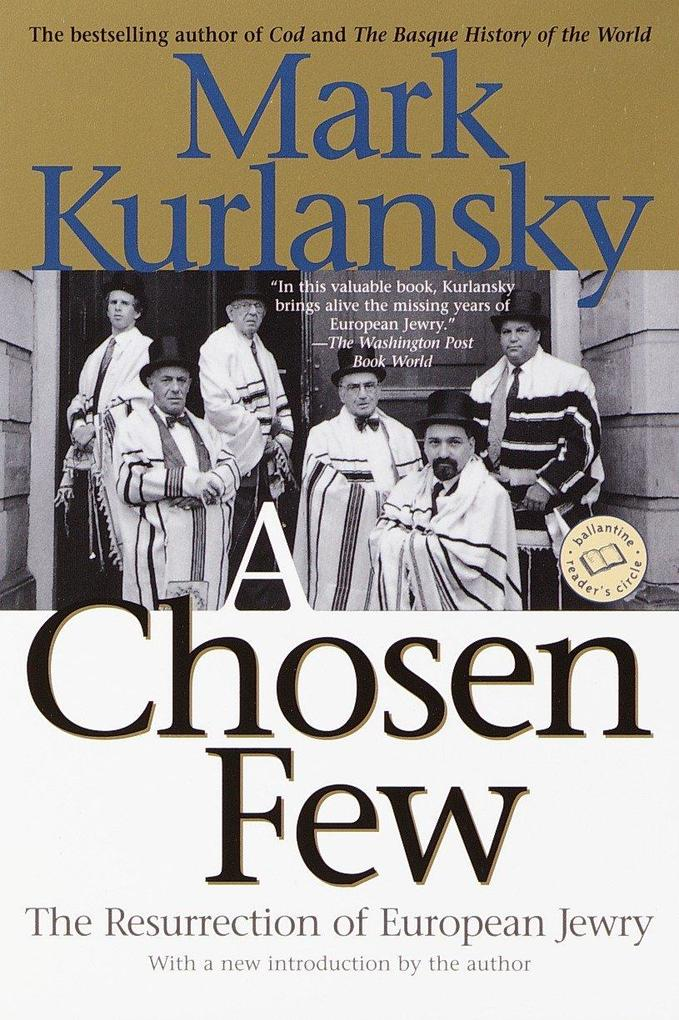 A Chosen Few: The Resurrection of European Jewry als Taschenbuch