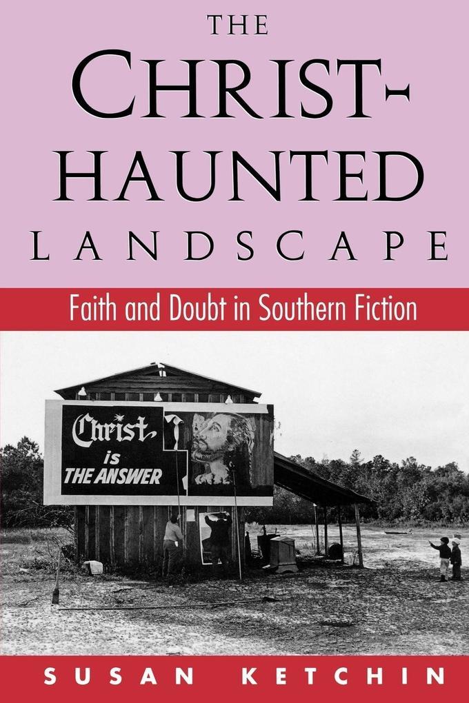 The Christ-Haunted Landscape als Taschenbuch