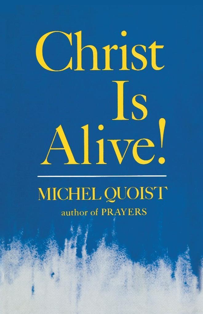 Christ Is Alive als Taschenbuch