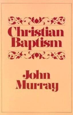 Christian Baptism als Taschenbuch