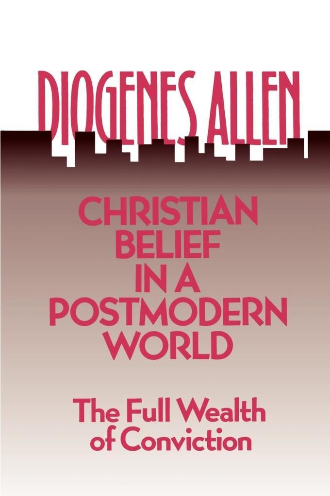 Christian Belief in a Postmodern World als Buch