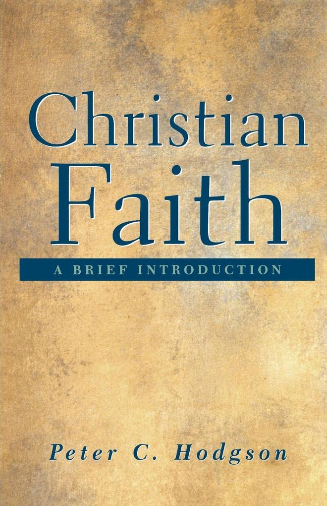 Christian Faith: A Brief Introduction als Taschenbuch