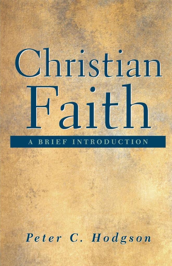 Christian Faith: A Brief Introduction als Taschenbuch