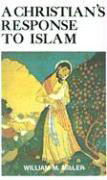 A Christian's Response to Islam als Taschenbuch