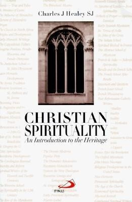 Christian Spirituality: An Introduction to the Heritage als Taschenbuch