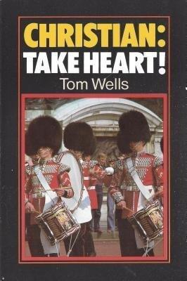 Christian Take Heart: als Taschenbuch
