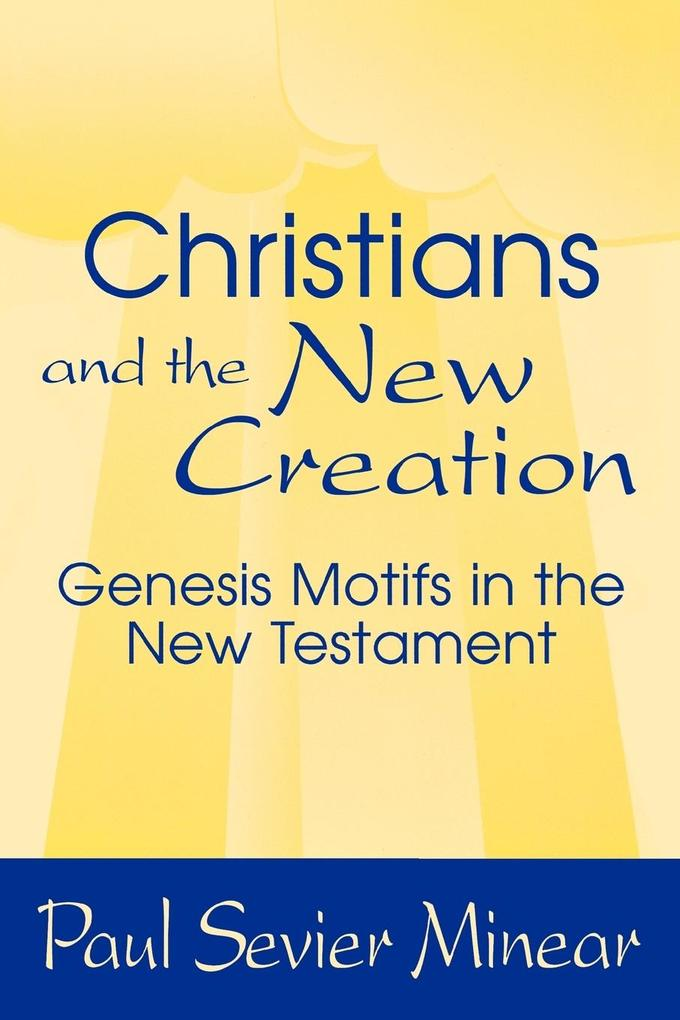 Christians and the New Creation als Taschenbuch