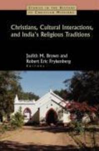 Christians, Cultural Interactions, and India's Religious Traditions als Taschenbuch