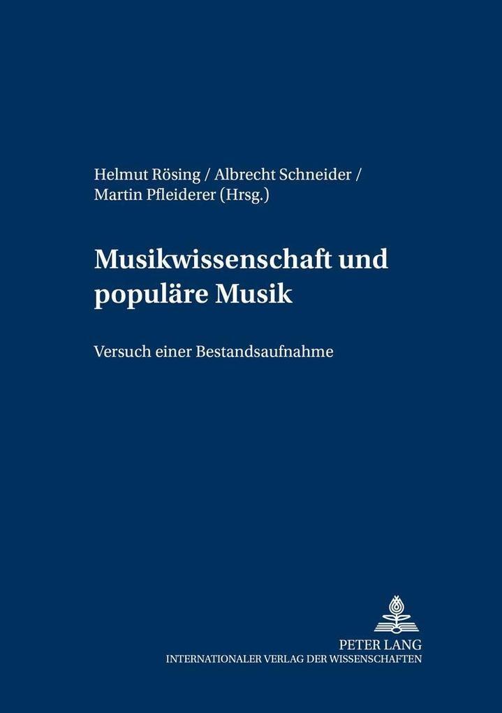 Musikwissenschaft und populäre Musik als Buch von