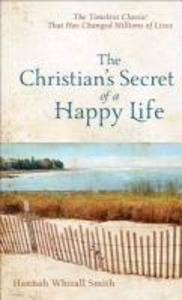 The Christian's Secret of a Happy Life als Taschenbuch