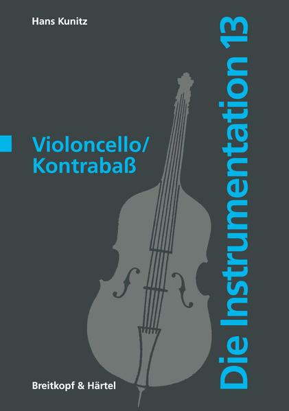 Die Instrumentation: Violoncello / Kontrabass a...