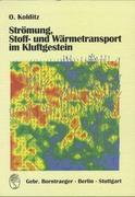 Strömung, Stoff- und Wärmetransport im Kluftgestein