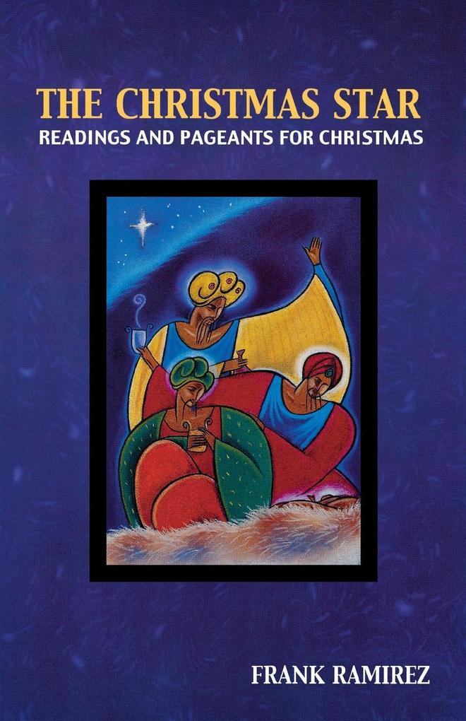 The Christmas Star: Readings and Pageants for Christmas als Taschenbuch