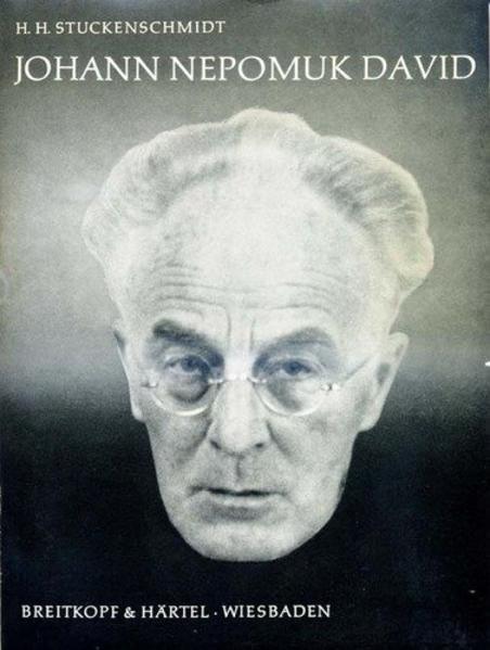 Johann Nepomuk David als Buch von Hans H Stucke...