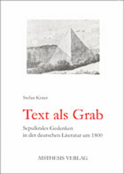 Text als Grab als Buch von Stefan Kister