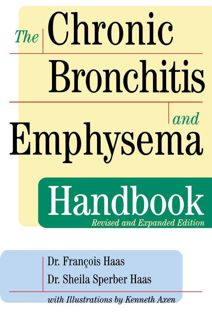 The Chronic Bronchitis and Emphysema Handbook als Buch