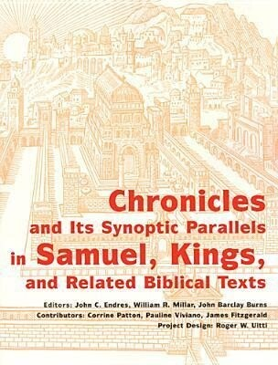 Chronicles and Its Synoptic Parallels in Samuel, Kings, and Related Biblical Texts als Taschenbuch