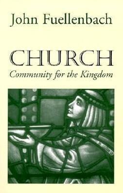 Church: Community for the Kingdom als Taschenbuch