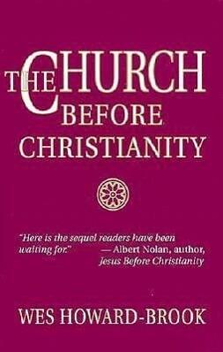 The Church Before Christianity als Taschenbuch