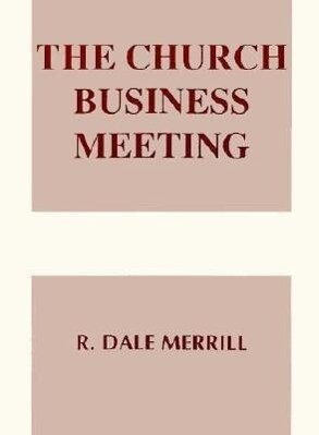 The Church Business Meeting als Taschenbuch