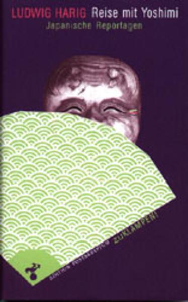 Reise mit Yoshimi als Buch von Ludwig Harig