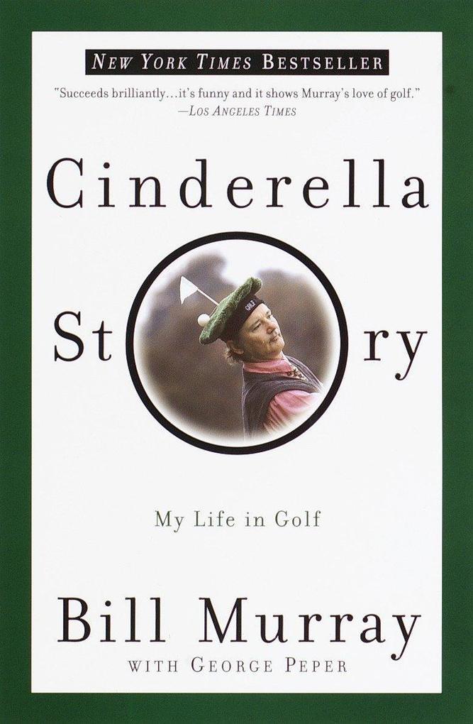 Cinderella Story: My Life in Golf als Taschenbuch