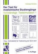 Der Test für medizinische Studiengänge TMS. I. Vollständige Testsimulation