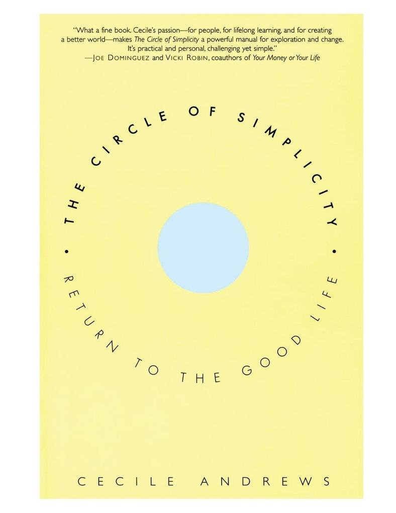 Circle of Simplicity: Return to the Good Life als Taschenbuch