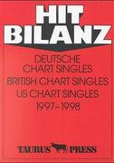 Hit Bilanz. Deutsche Chart Singles. British Chart Singles. US Chart Singles 1997-1998