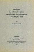 Geschichte des württembergischen evangelischen Volksschulwesens von 1806 bis 1910