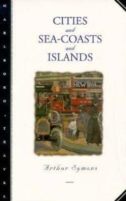 Cities and Sea-Coasts and Islands als Taschenbuch