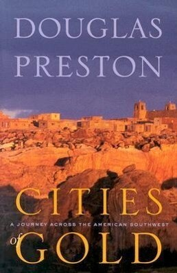 Cities of Gold: A Journey Across the American Southwest als Taschenbuch