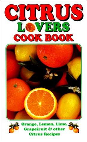 Citrus Lovers Cook Book als Taschenbuch