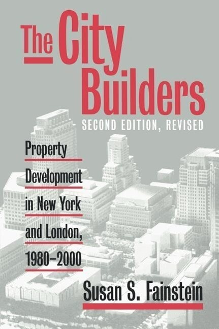 The City Builders: Property Development in New York and London, 1980-2000 als Taschenbuch