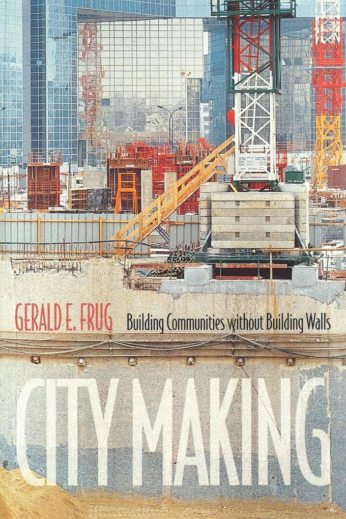City Making: Building Communities Without Building Walls als Taschenbuch