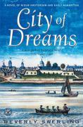 City of Dreams: A Novel of Nieuw Amsterdam and Early Manhattan als Taschenbuch