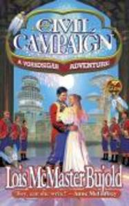A Civil Campaign: A Comedy of Biology and Manners als Taschenbuch