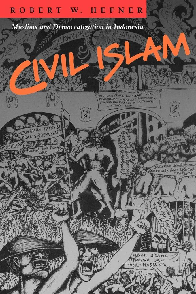Civil Islam: Muslims and Democratization in Indonesia als Taschenbuch