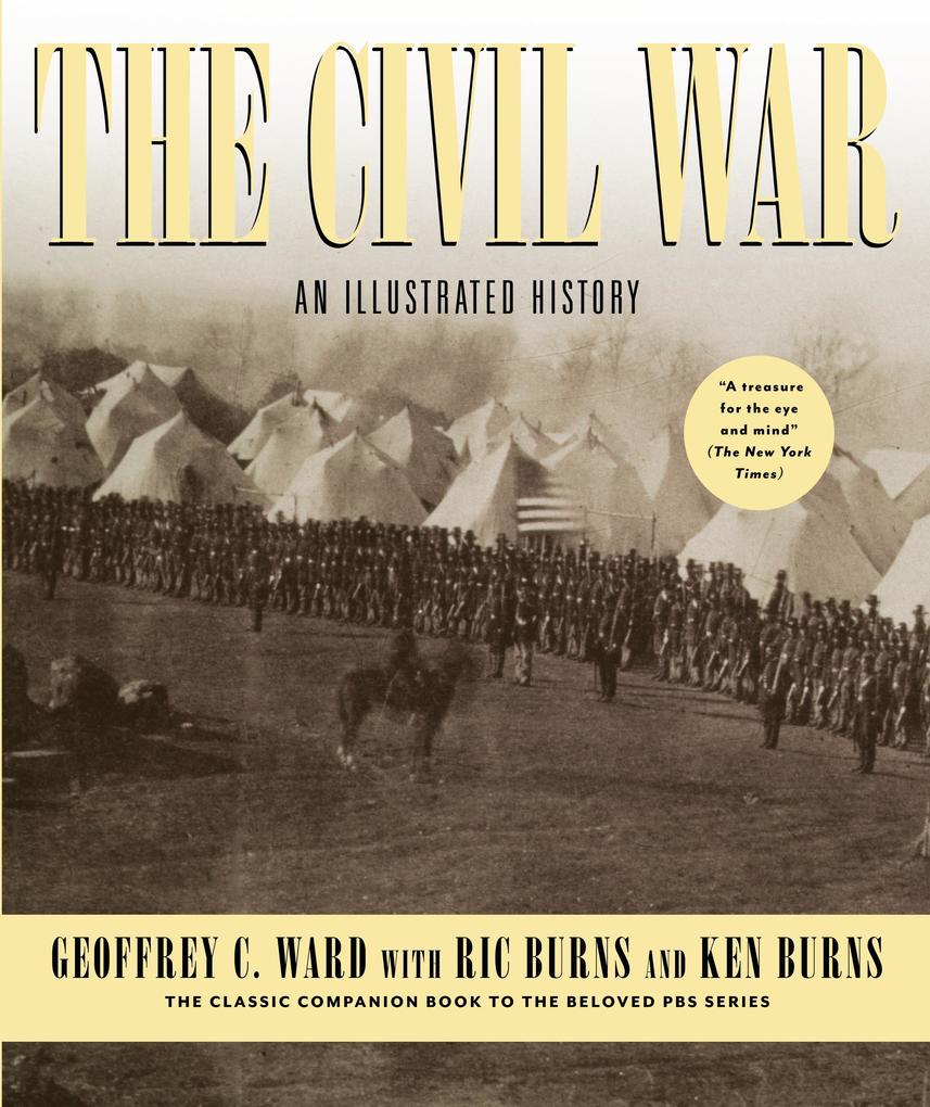 The Civil War: An Illustrated History als Buch