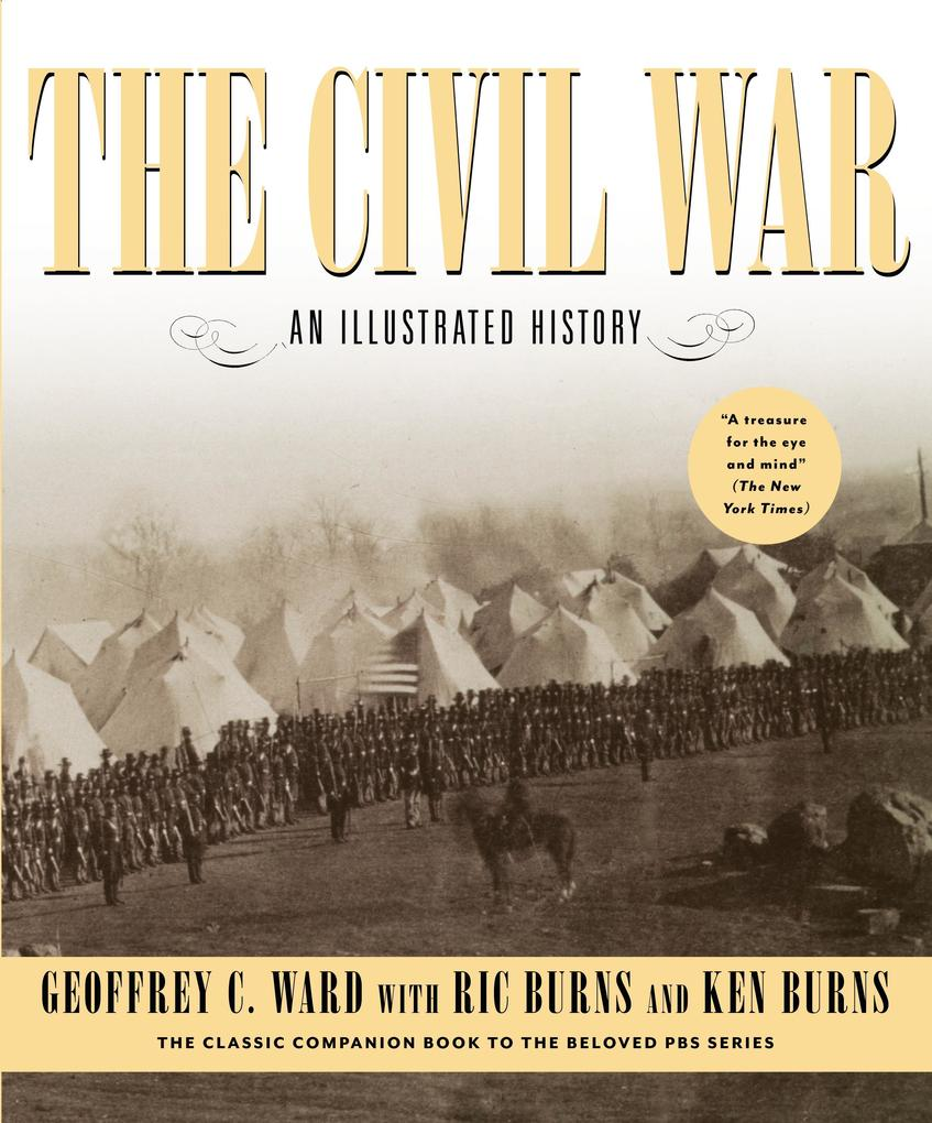 The Civil War: An Illustrated History als Taschenbuch