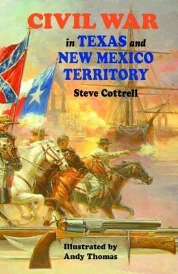Civil War in Texas and New Mexico Territory als Taschenbuch
